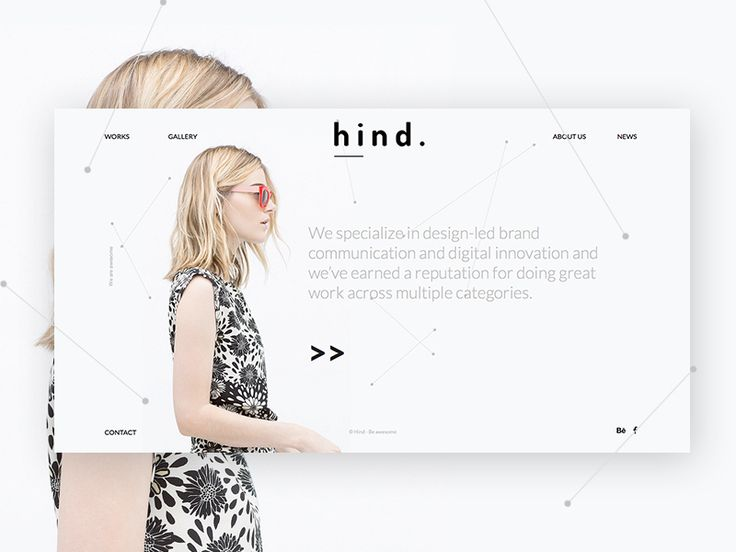 Hello, designers! Just want to share with you one more layout from Hind. This is fullscreen slider homepage. But i think you must see animation  Please, appreciate whole project on Behance
