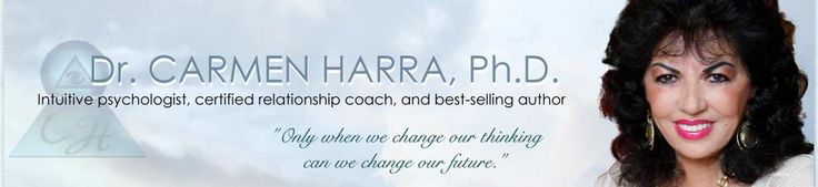 CARMEN HARRA : Intuitive psychologist, certified relationship coach, and best-selling author
