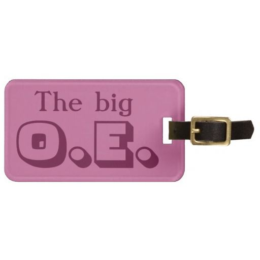 The big O.E. luggage tag  The big O.E. , a purple luggage tag for a world traveler or someone heading off on a journey. Overseas Experience (OE) is a New Zealand term, Kiwi's head off to see the world we like to stay away for extended periods, learning new skills, meeting new folk and having marvelous adventures.    Created By Piedaydesigns