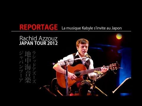 La musique kabyle s'invite au Japon [Rachid Azzouz Japan tour] | La télévision Culturelle [ Idles TV ]