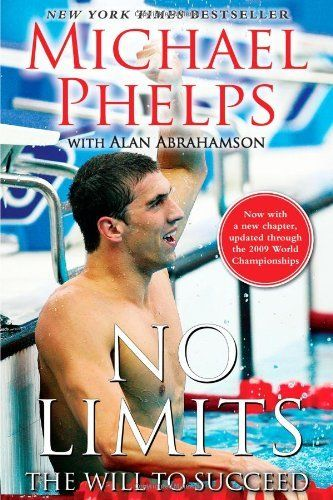 No Limits: The Will to Succeed by Michael Phelps, http://www.amazon.com/dp/B003JTHT0I/ref=cm_sw_r_pi_dp_uYjgqb04BJ1N8