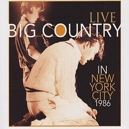 Big Country - Live In New York City 1986 (CD) #bigcountry