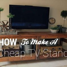 If you are looking how to make a cheap TV stand in a very inexpensive project that you think of, here's how we make a wooden tv stand using cheap materials