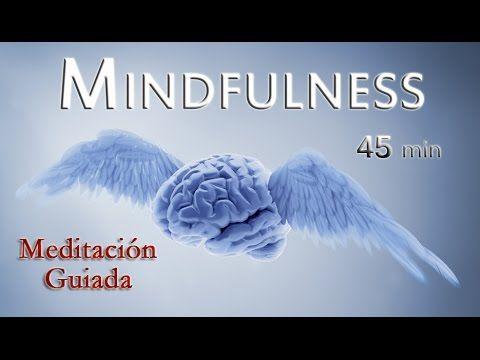 mindfulness meditacion guiada - practica respiracion conciente - elimina tu depresión y ansiedad - YouTube