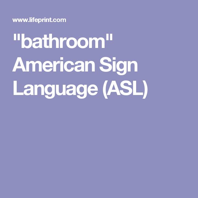 Best 20 sign language alphabet ideas on pinterest sign for Bathroom in sign language