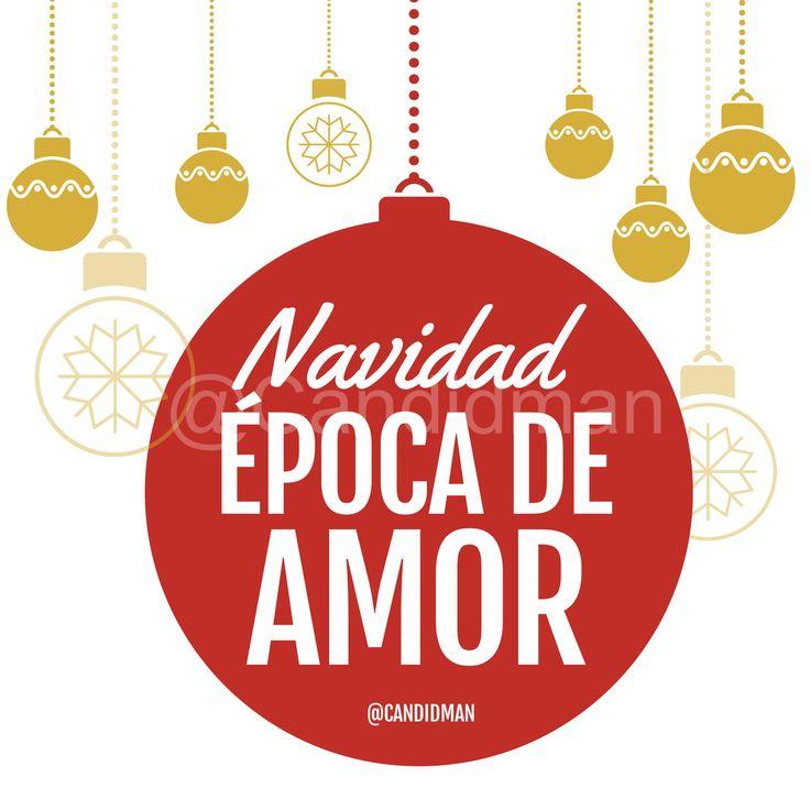 """""""Navidad época de amor"""". - @Candidman #Candidman #Frases #Reflexion #Navidad #Amor #FelizNavidad #Esferas"""