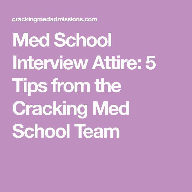 Med School Interview Attire: 5 Tips from the Cracking Med School Team