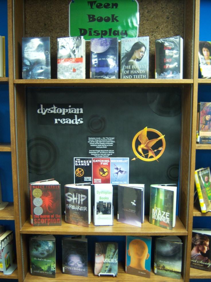 Dystopian Reads Teen Book Display Teen Book Displays