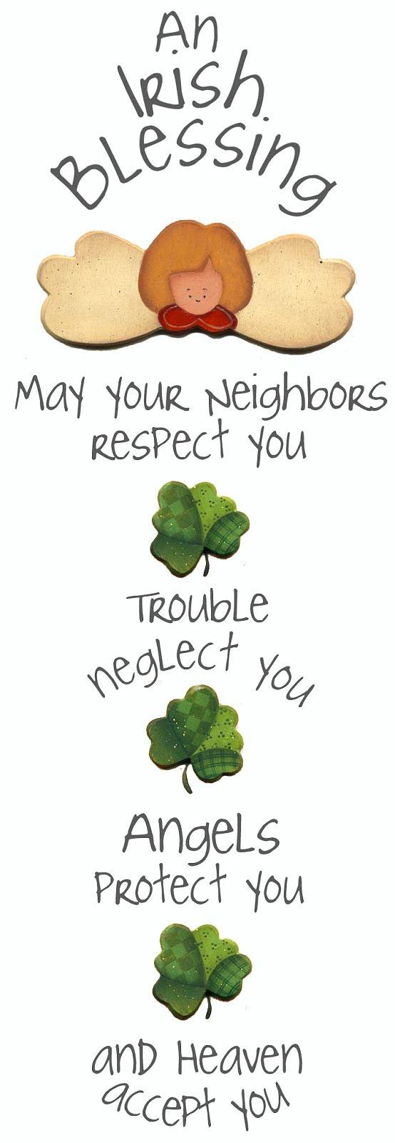 An Irish blessing. …