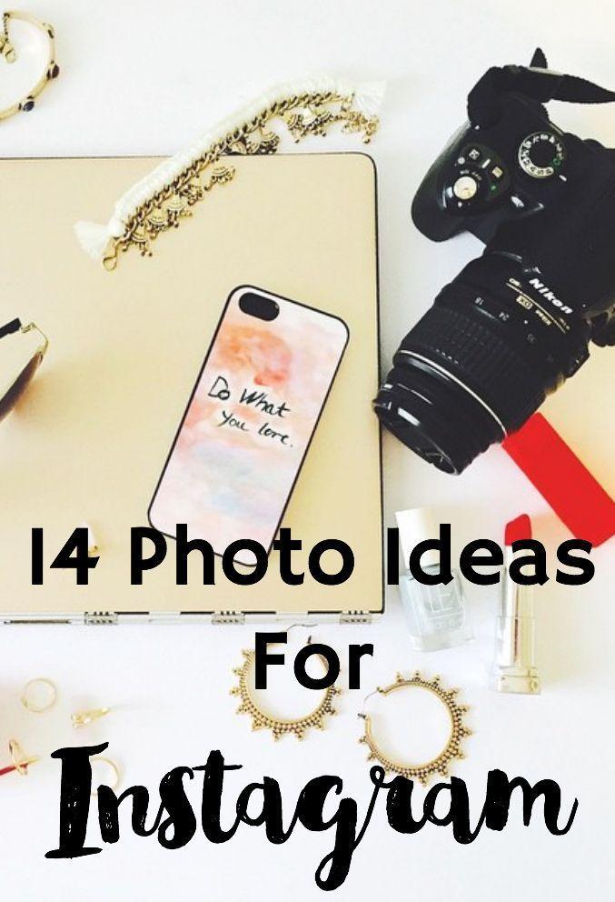 14 Photo Ideas for Instagram | instagram tips | social media tips