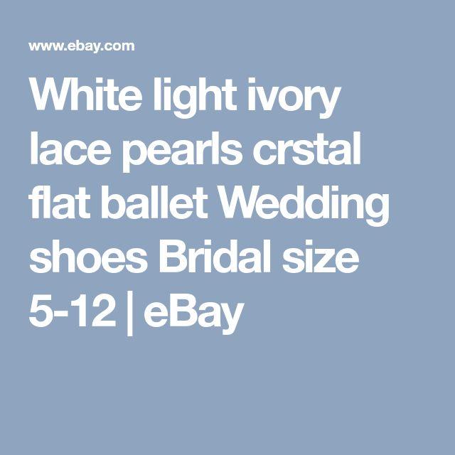 White light ivory lace pearls crstal flat ballet Wedding shoes Bridal size 5-12 | eBay