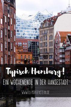 Typisch Hamburg! Tipps für dein Wochenende in der…