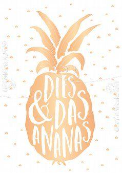 Dies & Das Ananas - Postkarte - Grafik Werkstatt Bielefeld (Diy Birthday Poster)