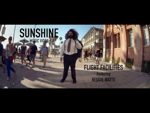 """Flight Facilities feat. Reggie Watts - """"Sunshine"""""""