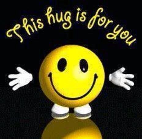 Smile,This hug with arms wide open is for you.