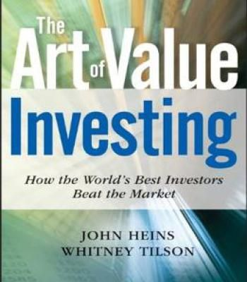 The Art Of Value Investing: How The World'S Best Investors Beat The Market PDF