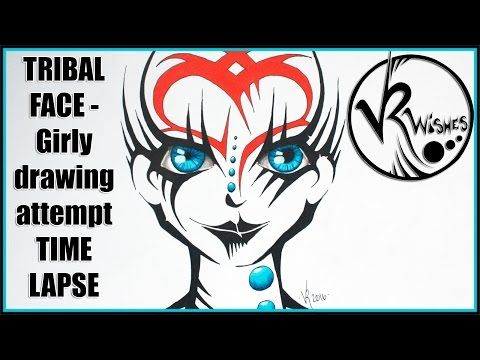 TRIBAL FACE - girly drawing attempt TIME LAPSE