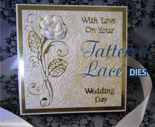 Tattered Lace Majestic Rose Wedding card. Made using the Panorama dies and the Majestic Rose die. Front and back also embossed with Tattered Lace rose embossing folder.