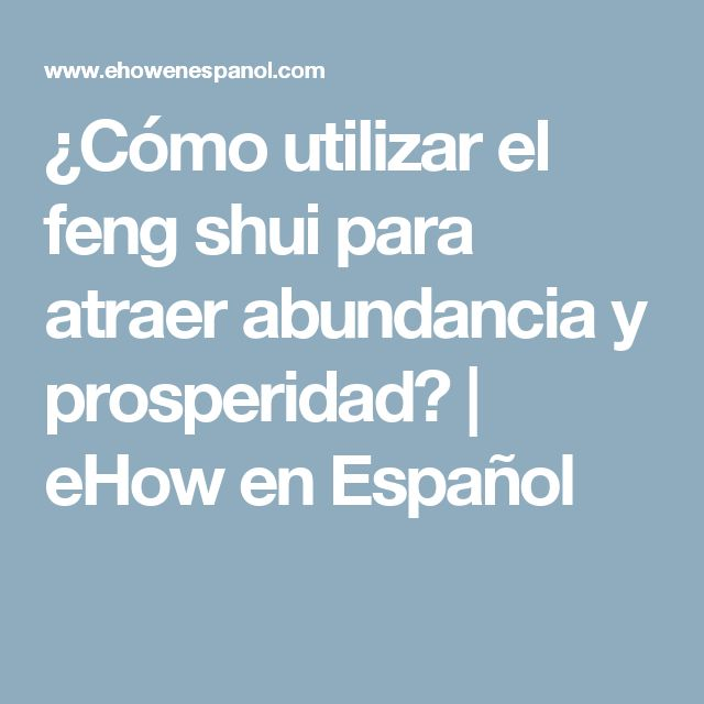 Best 25 atraer abundancia ideas on pinterest oracion - Feng shui dinero prosperidad ...