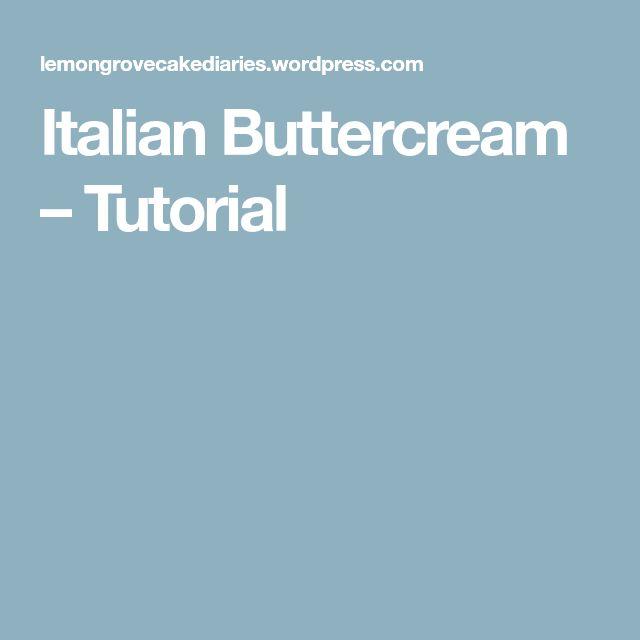 Italian Buttercream – Tutorial