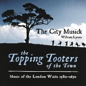 """John J. Puccio at Classical Candor reviews """"The Topping Tooters of the Town,"""" with William Lyons and The City Musick on an Avie CD."""