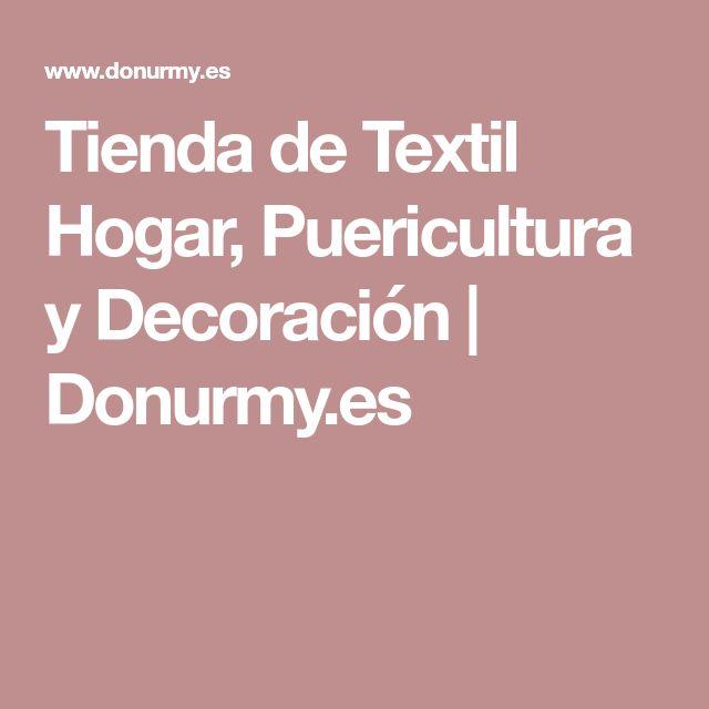 Tienda de Textil Hogar, Puericultura y Decoración | Donurmy.es