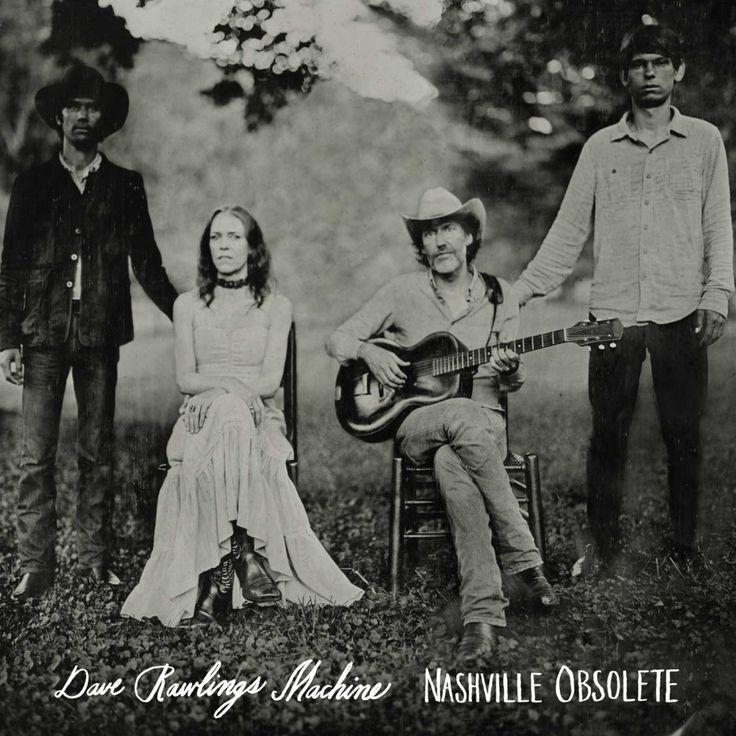 Dave Rawlings Machine- Nashville Obsolete (2015) | Exile SH Magazine