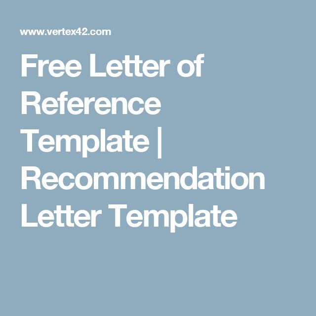 Free Letter of Reference Template Recommendation Letter Template - free reference template