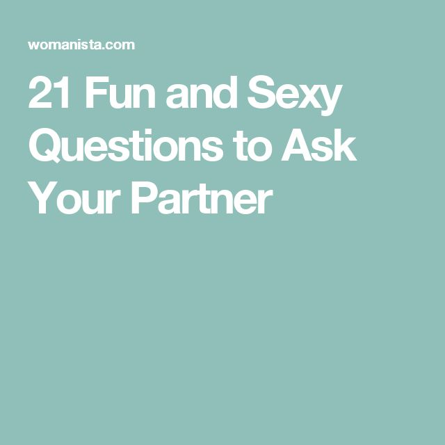 Sexy questions to ask your boyfriend