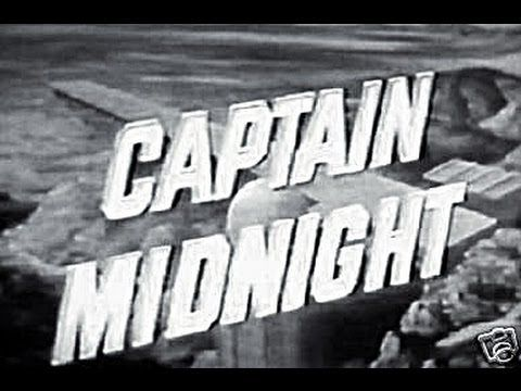 ▶ CAPTAIN MIDNIGHT TV SHOW - 1955 -  loved the badges, secret decoder rings, etc you could get from Ovaltine. You can still get them on eBay :-)