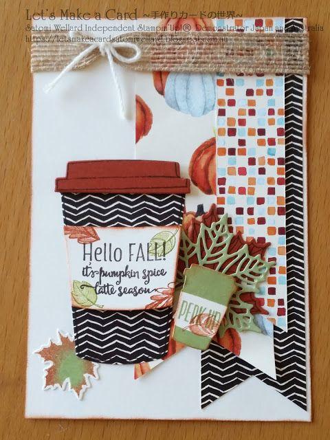 Merry Café Hello Fall! Satomi Wellard-Independent Stampin 'Up! Demonstrator in Japan and Australia, # su, # stampinup, # cardmaking, # papercrafting, # rubberstamping, # stampinuponlineorder, # craftonlinestore, # papercrafting, # handmadegreetingcard, # gredtingcards, handmade, # onlinestore, # merrycarfe, # pumpkinspicelatte, # fallcard, # autumncard # holidaycatalog, # mapleleaf, # coloredfulseasons # stamp pin, # stamp pin up, stamp pin up authorized demonstrator, # warrard Satomi, #…