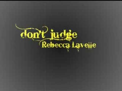 ▶ Rebecca Lavelle - don't judge - YouTube