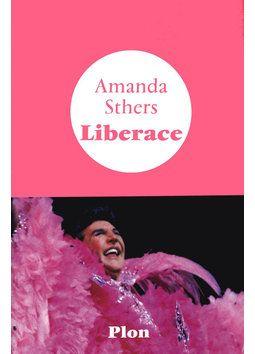 Liberace, pianiste de génie, star américaine des années 1960, était-il fou ? A travers une confession fictive, Amanda Sthers lui donne la pa...