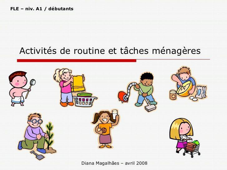 la-routine-habitudes-et-tâches-du-quotidien by Diana Magalhães via Slideshare