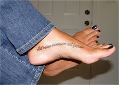 """Foot Quote tattoo - """"Aut viam inveniam aut faciam"""" - Latin for """"I'll either find a way or make one"""""""