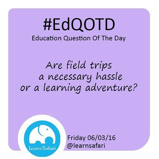 """When you hear the words """"field trip"""" do you cringe or do you reach for the sunscreen? Let us know how much (or little)  you like them and share some tips on how to make it a more pleasant experience :) #fieldtrip #teachersofinstagram #parenting #summeractivities #education #adventure #EdQOTD #QOTD"""