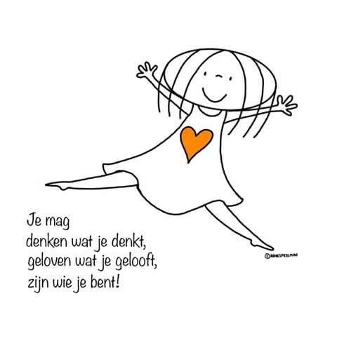 #spreuk #citaat #nederlands #teksten #spreuken #citaten #denken #geloven #zijn #wie #je #bent #lief #mooi
