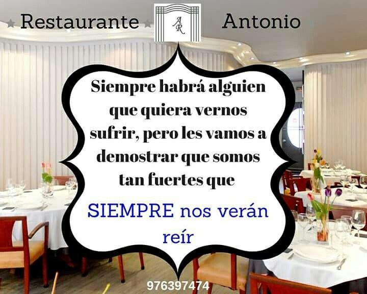 Buenos días¡¡¡  #restauranteantoniozgz #alegria #amor #felicidad #frases #zaragoza #gastronomia
