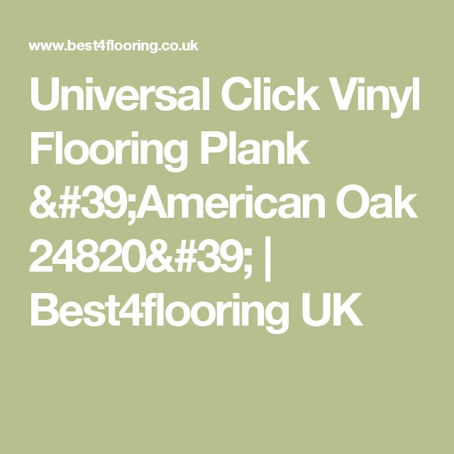 Universal Click Vinyl Flooring Plank 'American Oak 24820'  | Best4flooring UK
