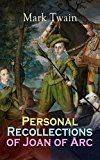Free Kindle Book -   Personal Recollections of Joan of Arc: Historical Adventure Novel Based on the Life of the Famous French Heroine, With Author's Biography Check more at http://www.free-kindle-books-4u.com/historyfree-personal-recollections-of-joan-of-arc-historical-adventure-novel-based-on-the-life-of-the-famous-french-heroine-with-authors-biography/