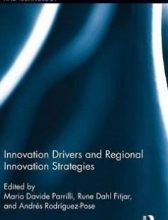 Innovation Drivers and Regional Innovation Strategies 1st Edition free download by M. Davide Parrilli Rune Dahl Fitjar Andrés Rodriguez-Pose ISBN: 9781138945326 with BooksBob. Fast and free eBooks download.  The post Innovation Drivers and Regional Innovation Strategies 1st Edition Free Download appeared first on Booksbob.com.