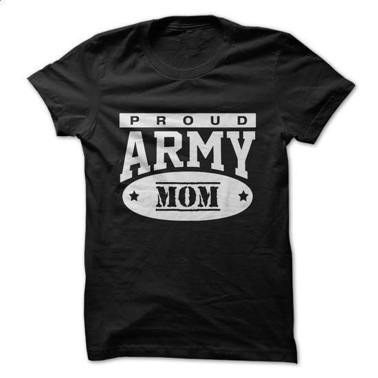 Proud. Army MOM Shirts/ Hoodies! - #custom dress shirts #sweat shirts. BUY NOW => https://www.sunfrog.com/LifeStyle/Proud-Army-MOM-Shirts-Hoodies.html?60505