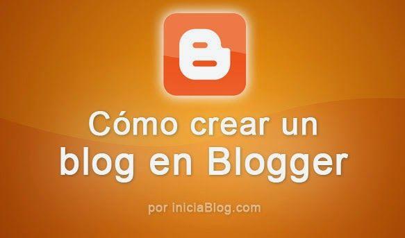 Cómo crear un blog en Blogger - iniciablog.com