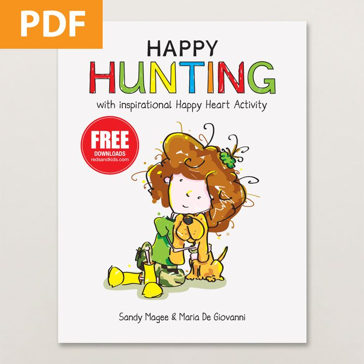 Happy Hunting kids' book in digital download formal / includes the popular happy heART activity inside / unlimited printing of the story and the free happy heART activity sheet / great for use in classrooms and counselling offices / redsandkids.com