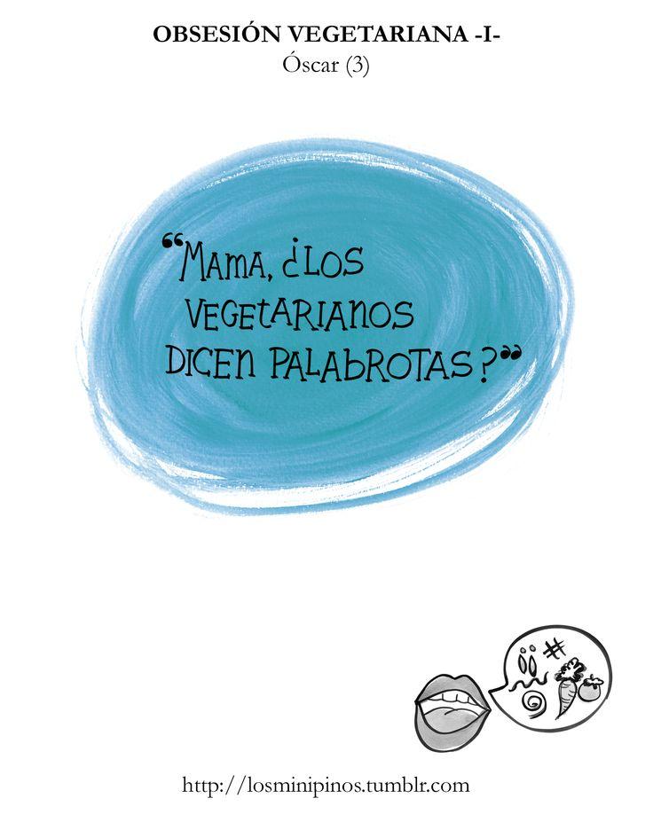 #losminipinos #esterytelling #kids #quotes #humor #vegetariano #palabrotas