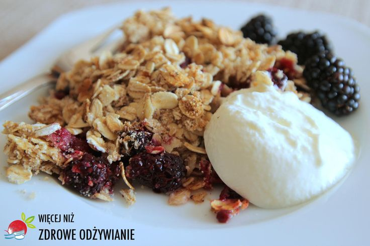 Kruszonka (crumble) z czarnej jeżyny - Zdrowe Odżywianie, zdrowe przepisy, zdrowe jedzenie, zdrowy styl życia