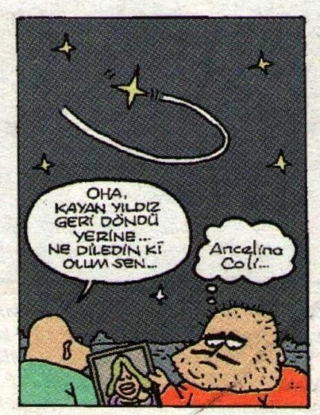- Oha, kayan yıldız geri döndü yerine... Ne diledin ki oğlum sen... + Ancelina Coli... #karikatür #mizah #matrak #komik #espri