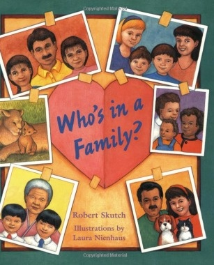 Who's in a Family Robert Skutch - Books About Families - Parenting.com