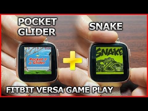 Fitbit Versa gameplay review Pocket Glider + Snake (Top 2 Games on
