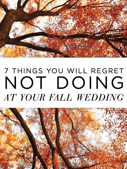 A must-read for fall brides! ...a fall wedding would be amazing!